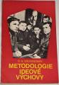Volkogonov D. A. - Metodologie ideové výchovy