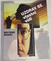 Weikert Wolfgang - Uzdrav se vlastní vůlí
