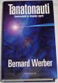 Werber Bernard - Tanatonauti
