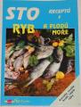 Boulová Jana - Sto receptů z ryb a plodů moře