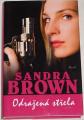 Brown Sandra - Odražená střela