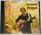 """CD  Jaromír Mayer: Malý přítel z města """"N"""""""