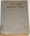 Faukner Rudolf - Moderní fysika