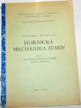 Hofrichter Pavel - Hornická mechanika zemin část I.
