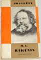 Kašík Vladimír - M. A. Bakunin