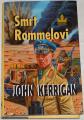 Kerrigan John - Smrt Rommelovi