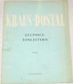 Kraus Arnošt, Dostal Jan - Stupnice Tonleitern