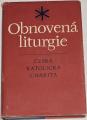 Pokorný Ladislav - Obnovená liturgie