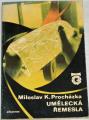 Procházka Miloslav K. - Umělecká řemesla