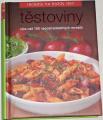 Recepty na každý den: Těstoviny