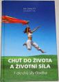 Sai Cholleti, Thiel Alexander R. - Chuť do života a životní síla