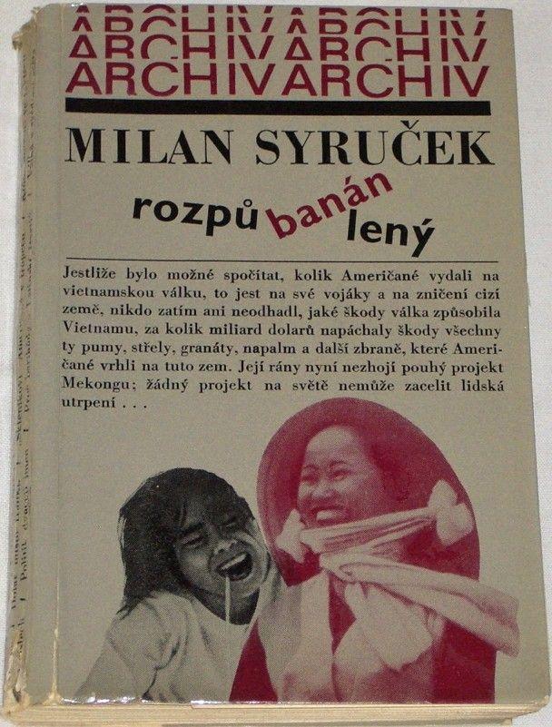 Syruček Milan - Rozpůlený banán