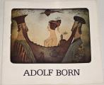 Adolf Born - Katalog k výstavě