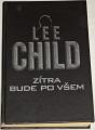 Child Lee - Zítra bude po všem