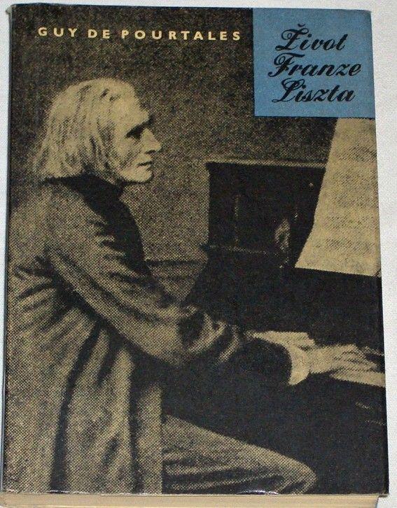 de Pourtales Guy - Život Franze Liszta