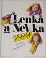 Fischerová Daniela - Lenka a Nelka
