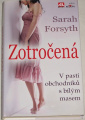 Forsyth Sarah - Zotročená