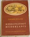 Horáček Jaromír - Kerkonošský muderlanti