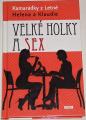 Kamarádky z Letné Helena a Klaudie - Velké holky a sex