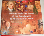Kinnane Adrian - DuPont: From the Banks of the Brandywine to Miracles of Science