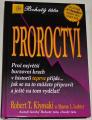 Kiyosaki Robert T. - Proroctví