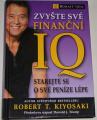 Kiyosaki Robert T. - Zvyšte své finanční IQ, starejte se o své peníze