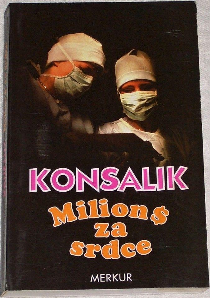 Konsalik - Milion $ za srdce