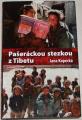 Kopecká Jana - Pašeráckou stezkou z Tibetu