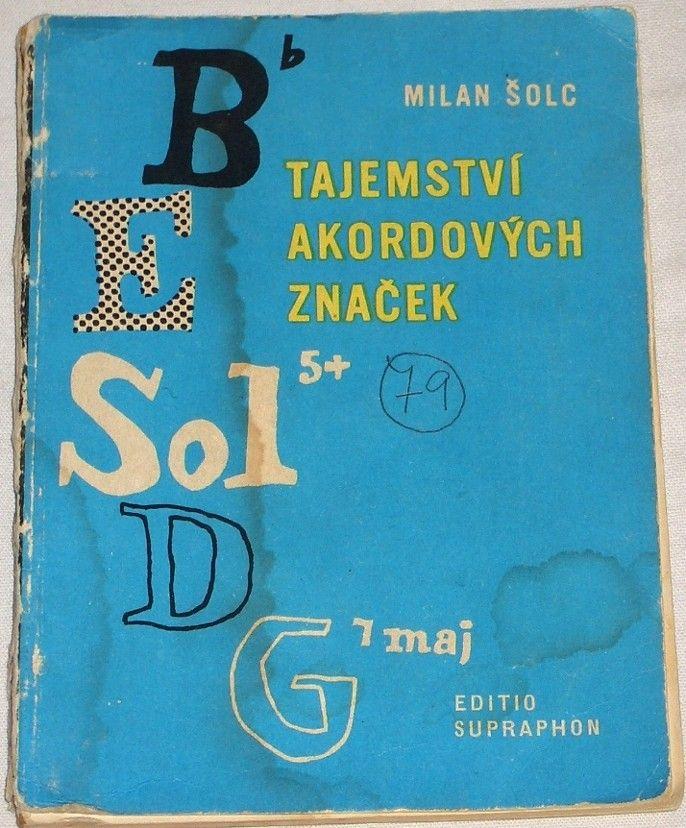 Šolc Milan - Tajemství akordových značek