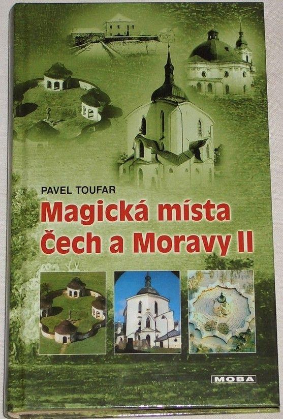 Toufar Pavel - Magická místa Čech a Moravy II