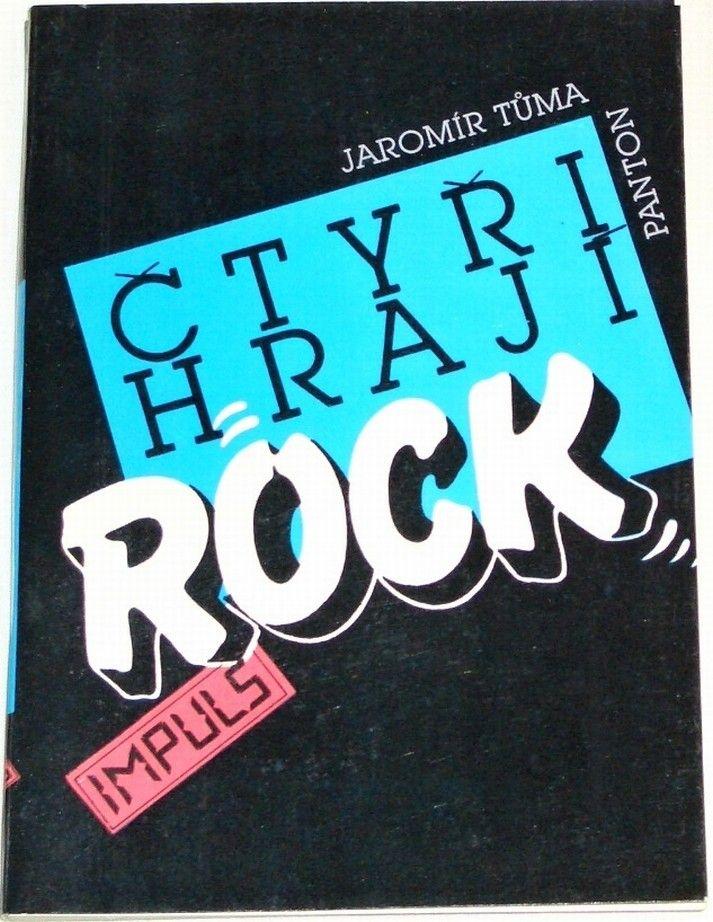 Tůma Jaromír - Čtyři hrají rock