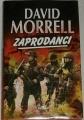 Morrell David - Zaprodanci