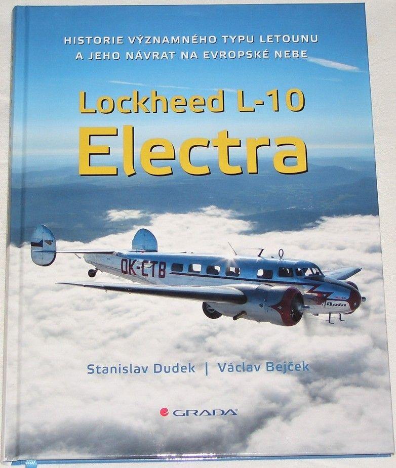 Dudek Stanislav, Bejček Václav - Lockheed L-10 Electra