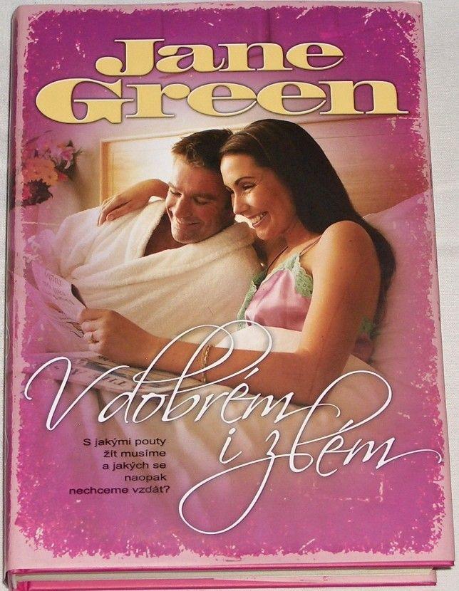 Green Jane - V dobrém i zlém