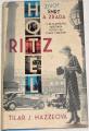 Mazzeová Tilar J. - Hotel Ritz