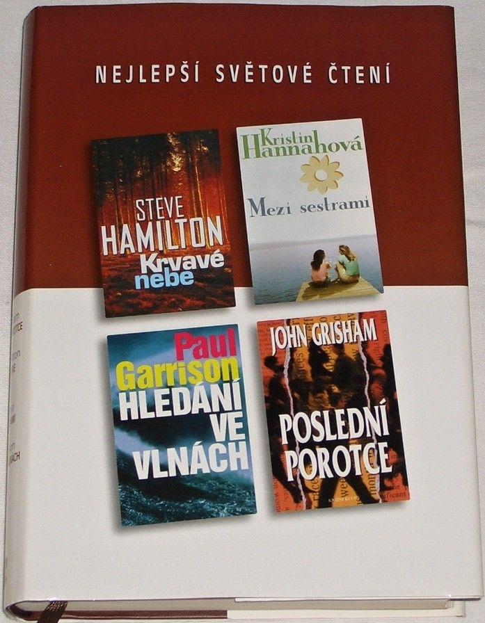 Nejlepší světové čtení - Hamilton, Hannahová, Garrison, Grisham