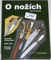 Pajl Josef - O nožích nejen loveckých
