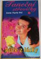 Pol Anne-Marie - Taneční střevíčky 7: Růže z lásky