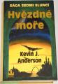Anderson Kevin J. - Hvězdné moře (Sága sedmi sluncí 2)