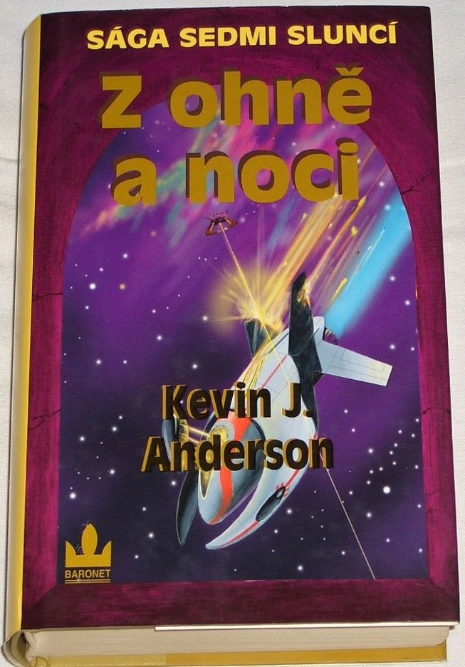 Anderson Kevin J. - Z ohně a noci (Sága sedmi sluncí 5)