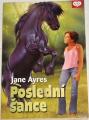 Ayres Jane - Poslední šance