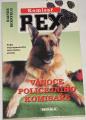 Bernfeld Rainer - Komisař Rex: Vánoce policejního komisaře