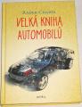 Chajda Radek - Velká kniha automobilů
