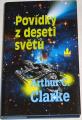 Clarke Arthur C.  -  Povídky z deseti světů