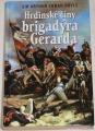 Doyle Conan Arthur - Hrdinské činy brigadýra Gerarda