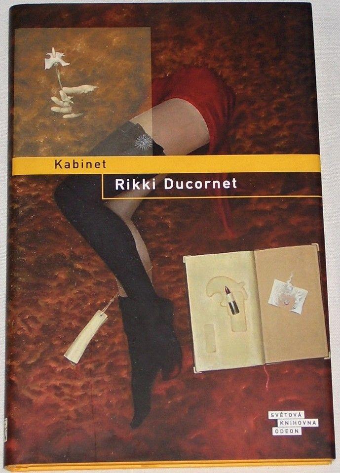 Ducornet Rikki - Kabinet