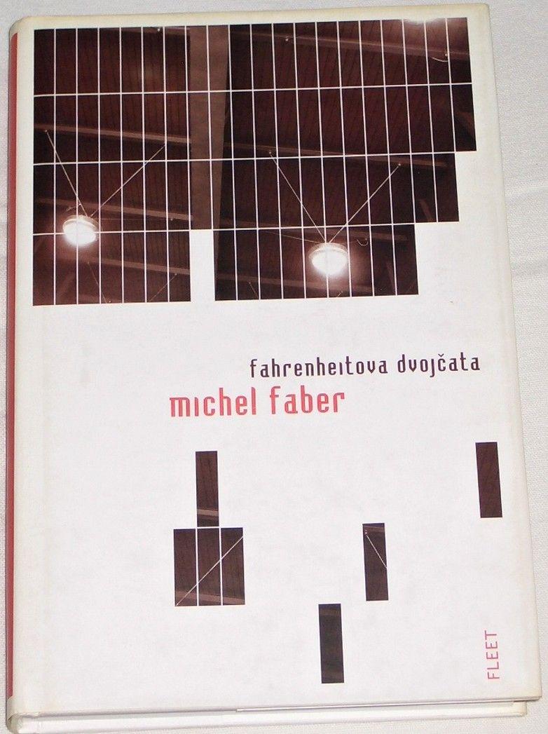 Faber Michel - Fahrenheitova dvojčata