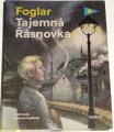Foglar Jaroslav - Tajemná Řásnovka