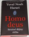 Harari Yuval Noah - Homo deus (Stručné dějiny zítřka)
