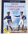 Kovařík Jiří - Život v Napoleonově armádě